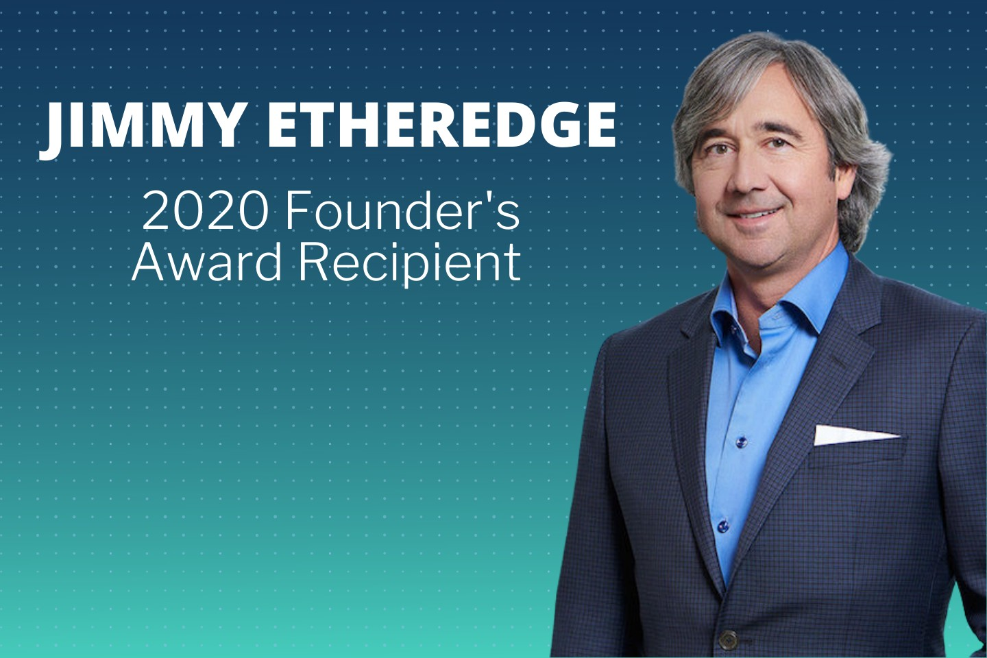 2020 Founder's Award Recipient - Jimmy Etheredge