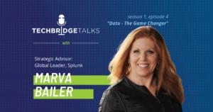 TechBridge Talks Podcast with Marva Bailer