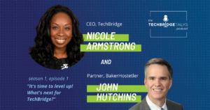Nicole Armstrong John Hutchins TechBridge Talks Podcast