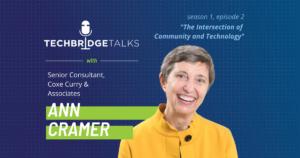 TechBridge Talks Podcast with Ann Cramer