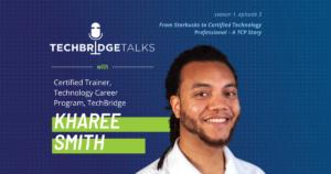 TechBridge Talks Podcast with Kharee Smith