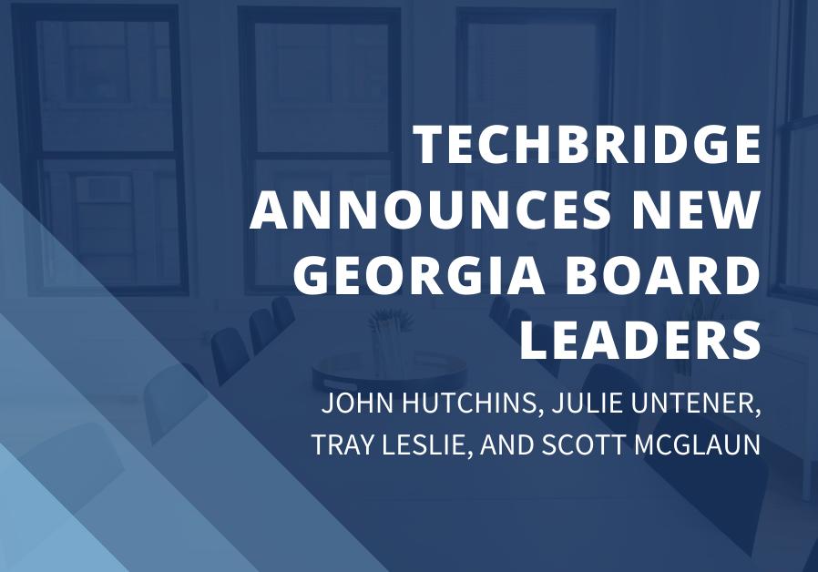 TechBridge Georgia Board Leaders announcement